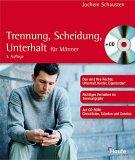 Trennung, Scheidung, Unterhalt f�r M�nner, m. CD-ROM, Jochem Schausten